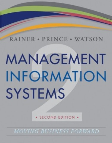 Test Bank for Management Information Systems Rainer 2nd Edition