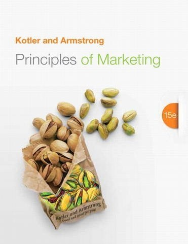 Principles of Marketing Kotler 15th Edition Solutions Manual