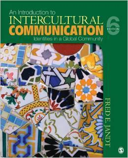 An Introduction to Intercultural Communication: Identities in a Global Community 6th Edition by Fred E. Jandt Test Bank