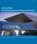 Accounting for Governmental and Nonprofit Entities, 15th edition by Earl Wilson, Jacqueline Reck, Susan Kattelu Solution Manual