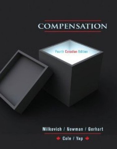 Compensation, 4th Canadian Edition by George Milkovich Test Bank