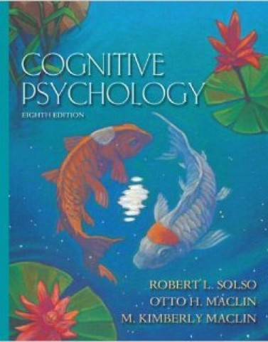 Instructor Manual For Cognitive Psychology (8th Edition) Hardcover by Robert L. Solso, Otto H. MacLin, M. Kimberly MacLin