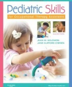 Pediatric Skills for Occupational Therapy Assistants 3th Edition Jean W Solomon Test Bank