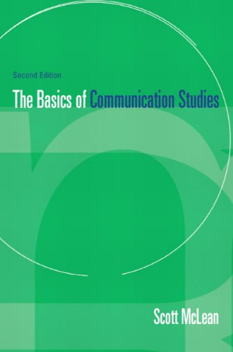 Test Bank For Basics of Communication Studies (2nd Edition) 2nd Edition