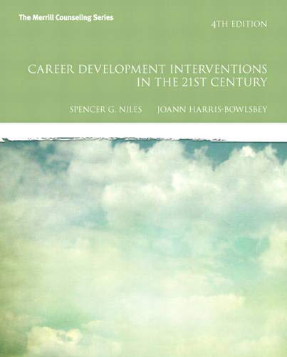Test Bank For Career Development Interventions in the 21st Century, 4th Edition (Interventions that Work) 4th Edition