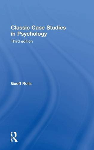 Test Bank For Classic Case Studies in Psychology: Third edition 1st Edition