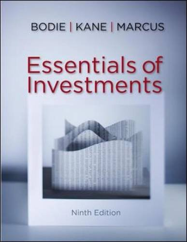 Test Bank For Essentials of Investments, 9th Edition 9th Edition