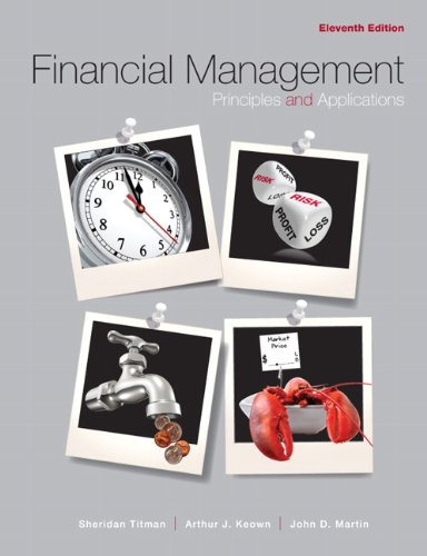 Test Bank For Financial Management: Principles and Applications (11th Edition) 11th Edition
