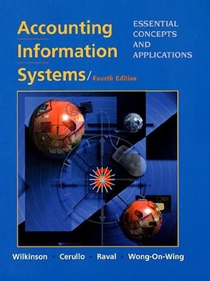 Test Bank For Accounting Information Systems: Essential Concepts and Applications, 4th Edition 4th Edition