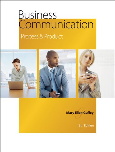 Test Bank For Business Communication: Process and Product 6th Edition