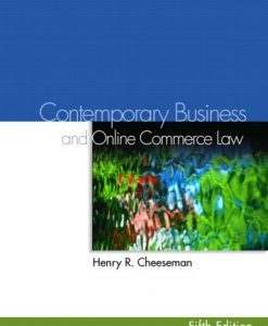 Test Bank For Contemporary Business Law and Online Commerce Law (5th Edition) 5th Edition