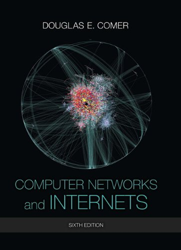 Test Bank For Computer Networks and Internets (6th Edition) 6th Edition
