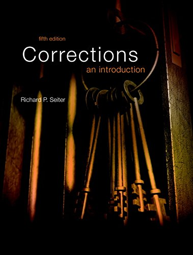 Test Bank For Corrections: An Introduction (5th Edition) 5th Edition