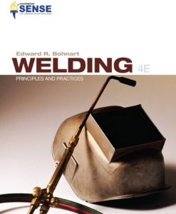 Test Bank For Welding: Principles & Practices 4th Edition