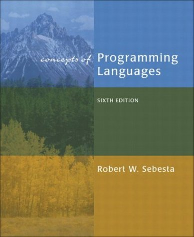 Test Bank For Concepts of Programming Languages, Sixth Edition 6th Edition