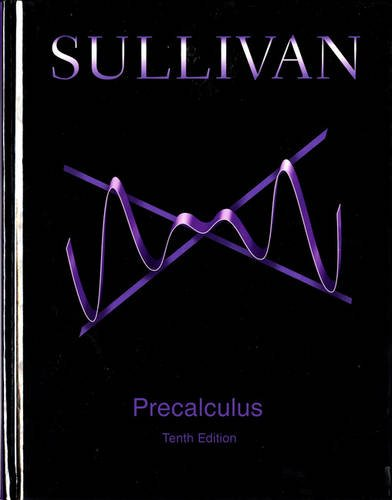 Test Bank For Precalculus (10th Edition) 10th Edition