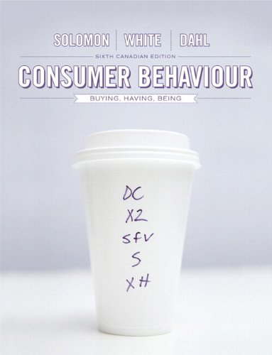 Test Bank For Consumer Behaviour: Buying, Having, and Being, Sixth Canadian Edition (6th Edition) 6th Edition