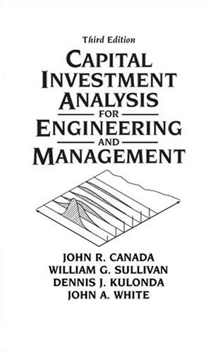 Test Bank For Capital Investment Analysis for Engineering and Management (3rd Edition) 3rd Edition