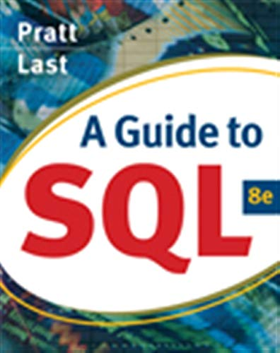 Test Bank For A Guide to SQL (Available Titles Skills Assessment Manager (SAM) – Office 2010) 8th Edition