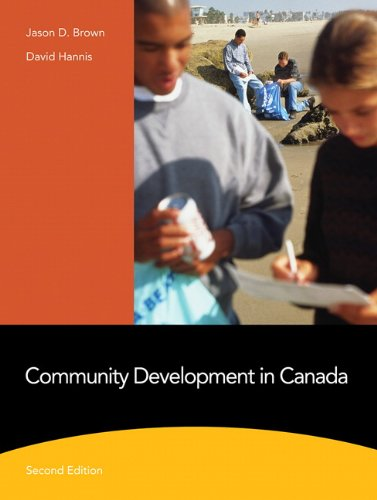 Test Bank For Community Development in Canada (2nd Edition) 2nd Edition