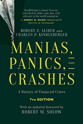 Test Bank For Manias, Panics, and Crashes: A History of Financial Crises, Seventh Edition 7th Edition