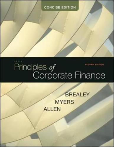Test Bank For Principles of Corporate Finance, Concise (McGraw-Hill/Irwin Series in Finance, Insurance and Real Estate (Hardcover)) 2nd Edition