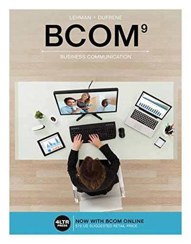 Test Bank For BCOM (with BCOM Online, 1 term (6 months) Printed Access Card) (New, Engaging Titles from 4LTR Press) 9th Edition