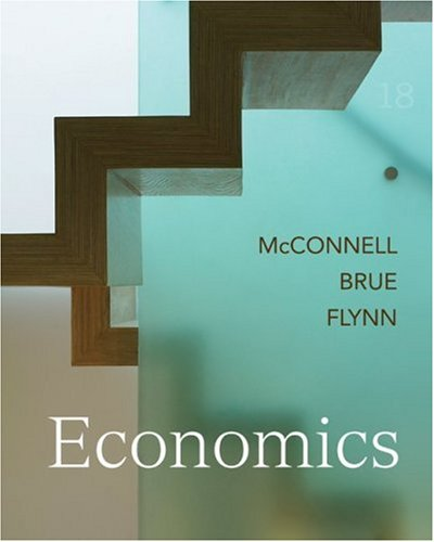 Test Bank For Economics (McGraw-Hill Economics) 18th Edition 18th Edition