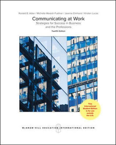 Test Bank For Communicating At Work : Prins & Pract 12Th Edition [Paperback] Adler