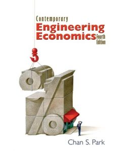 Test Bank For Contemporary Engineering Economics (4th Edition) 4th Edition