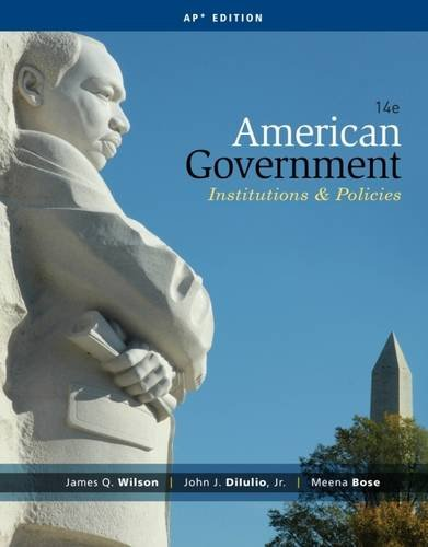 Test Bank For American Government: Institions and Policies (AP* Edition), 14e