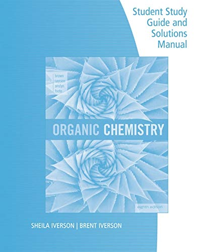 Test Bank For Brown/Iverson/Anslyn/Foote's Organic Chemistry, 8th Edition 8th Edition