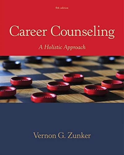 Test Bank For Career Counseling: A Holistic Approach 9th Edition