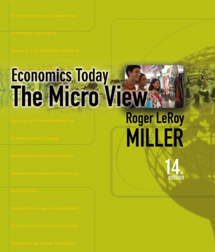 Test Bank For Economics Today: The Micro View (14th Edition) 14th Edition