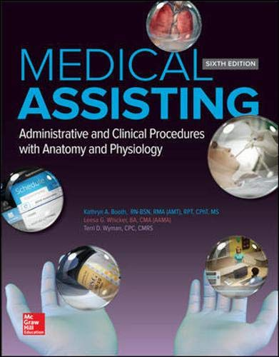 Test Bank For Medical Assisting: Administrative and Clinical Procedures 6th Edition