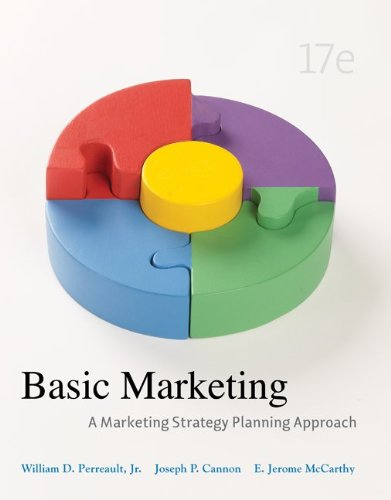 Test Bank For Basic Marketing: A Marketing Strategy Planning Approach, 17th Edition 17th Edition