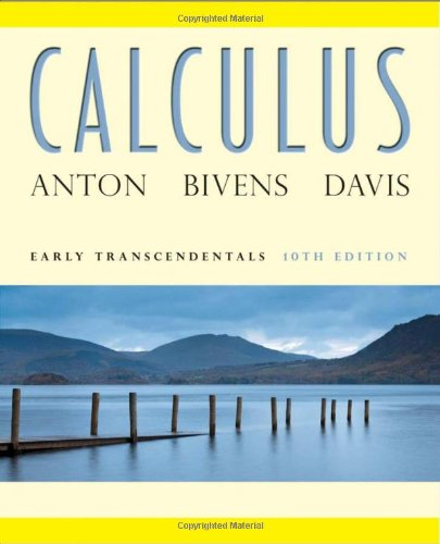 Test Bank For Calculus: Early Transcendentals, 10th Edition 10th Edition