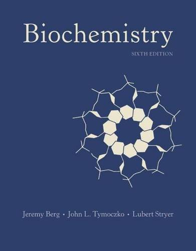 Test Bank For Biochemistry, 6th Edition 6th Edition