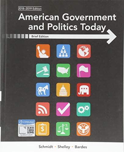 Test Bank For American Government and Politics Today, Brief 10th Edition