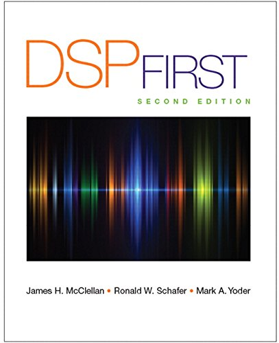 Test Bank For DSP First (2nd Edition) 2nd Edition