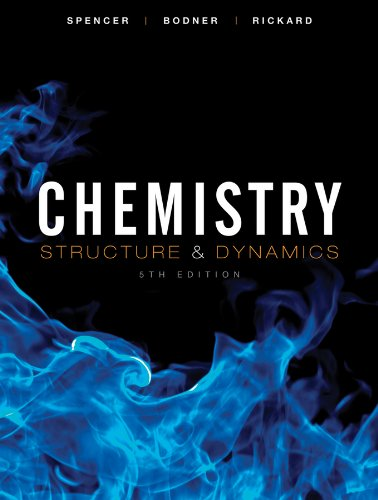 Test Bank For Chemistry: Structure and Dynamics 5th Edition