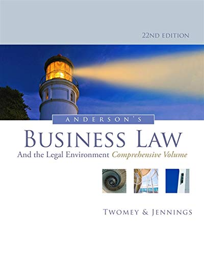 Test Bank For Anderson's Business Law and the Legal Environment 22nd Edition