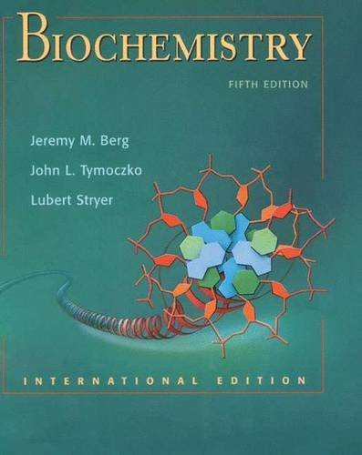 Test Bank For Biochemistry, Fifth Edition: International Version (hardcover) Fifth Edition Edition