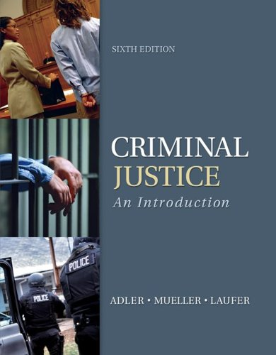 Test Bank For Criminal Justice: An Introduction 6th Edition