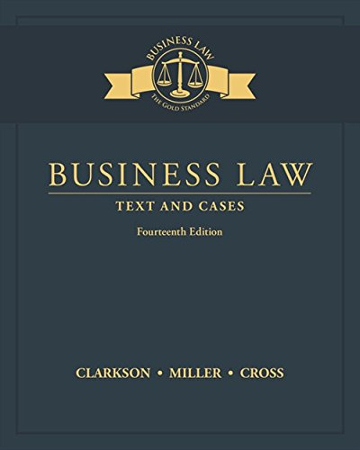 Test Bank For Business Law: Text and Cases 14th Edition
