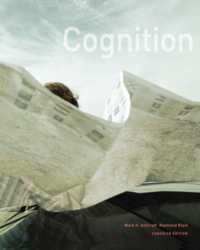Test Bank For Cognition, First Canadian Edition 1st Edition