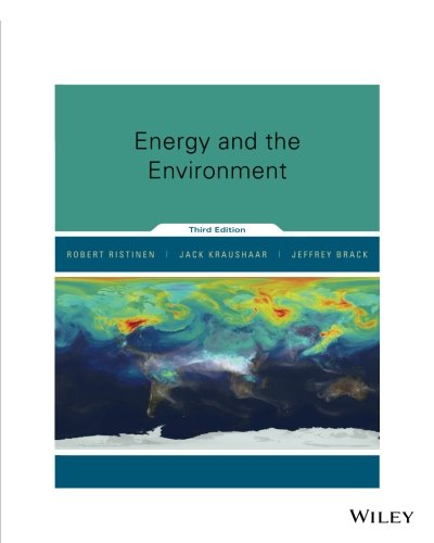 Test Bank For Energy and the Environment, 3rd Edition 3rd Edition