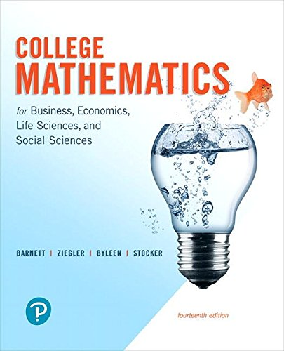 Test Bank For College Mathematics for Business, Economics, Life Sciences, and Social Sciences (14th Edition) 14th Edition