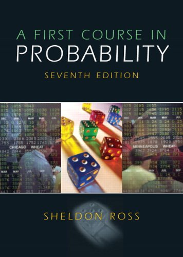 Test Bank For First Course in Probability, A (7th Edition) 7th Edition