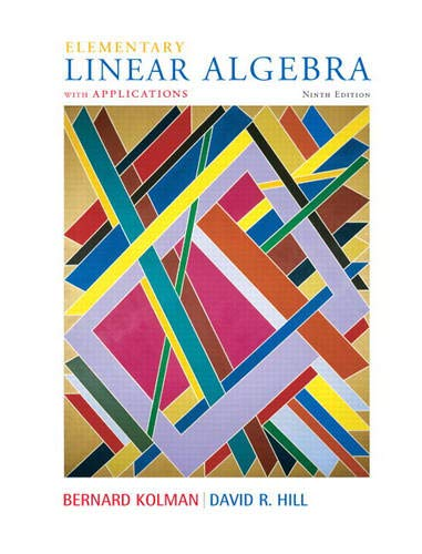 Test Bank For Elementary Linear Algebra with Applications (9th Edition) 9th Edition